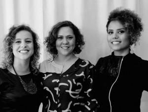 Maiene Horbylon, Raquel Guerra e Milleide Lopes, do Casulo Moda Coletiva.